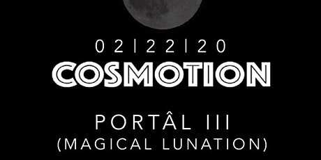 Portal iii: 022220 Magical Lunation tickets