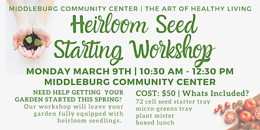 Heirloom Seed Starting Workshop
