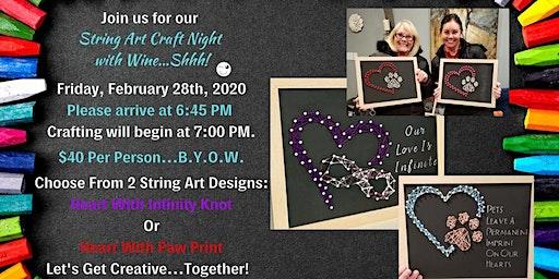 String Art Craft Night With Wine Shhh!