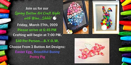 Button Art Craft Night With Wine Shhh! tickets