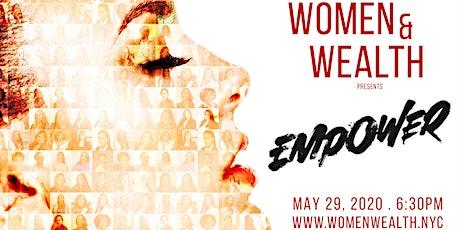 Women & Wealth presents: EMPOWER tickets