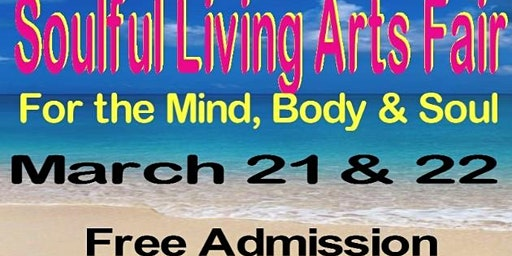 Soulful Living Arts Fair- Mind, Body & Soul