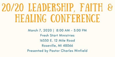 20/20 Leadership, Faith and Healing Conference