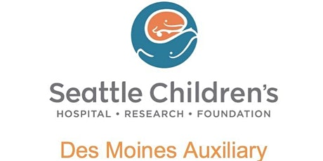 Des Moines Auxiliary of Seattle Children's Hospital Spring Fashion Show!  tickets