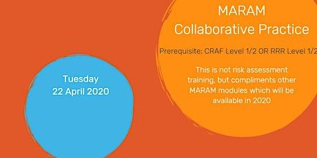 MARAM Collaborative Practice tickets