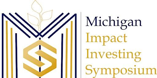 Michigan Impact Investing Symposium