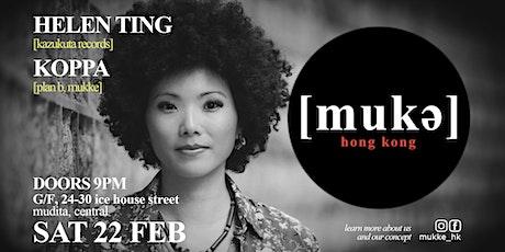 Mukke // [mukə] hong kong x helen ting tickets