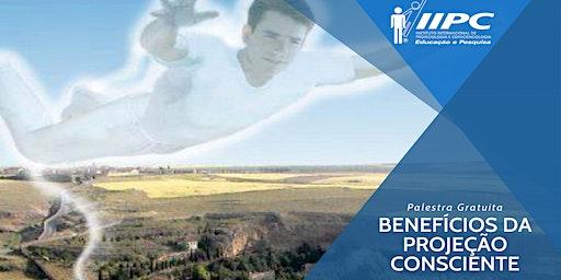 Palestra: Os Benefícios da Projeção Consciente