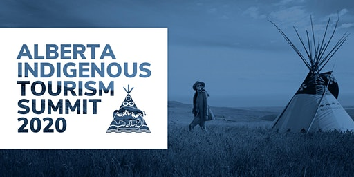 Alberta Indigenous Tourism Summit 2020