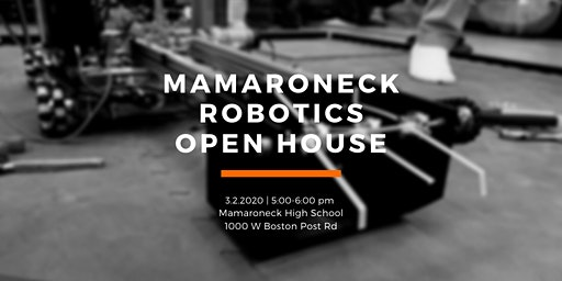 Mamaroneck Robotics Open House