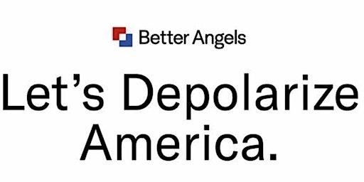 Better Angels:  Depolarizing Within Workshop