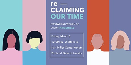Reclaiming Our Time: Empowering Women of Color in Business tickets