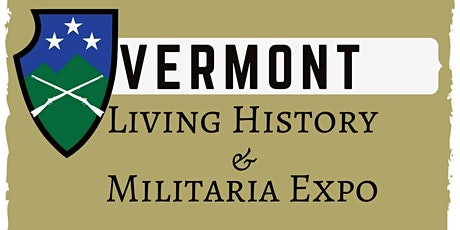 Vermont Living History Expo 2020 tickets