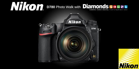 Nikon D780 Photo Walk with Diamonds Camera & Toban from Nikon Australia tickets