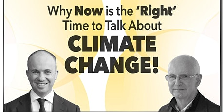 Why now is the 'right' time to talk about climate change! tickets