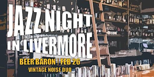 Jazz Night in Livermore