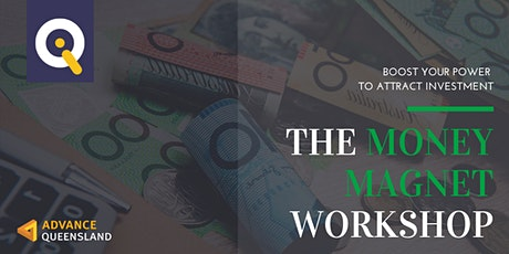 Innovate Queensland's Money Magnet Workshop — North Lakes tickets