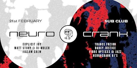 Neurocrank x Sub Club tickets