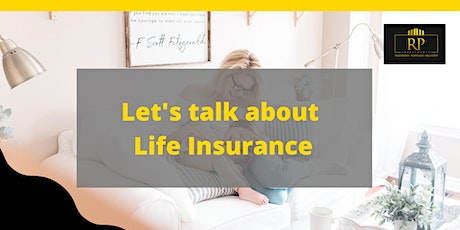 The REAL Truth About Life Insurance - Protect Your Life and Your Wealth tickets
