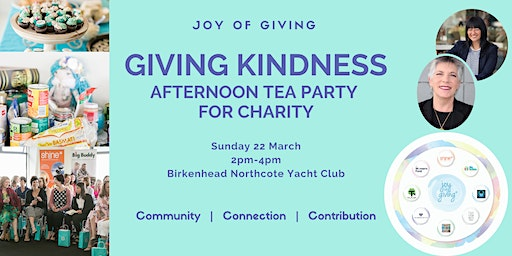 Giving Kindness - Afternoon tea party for Charity