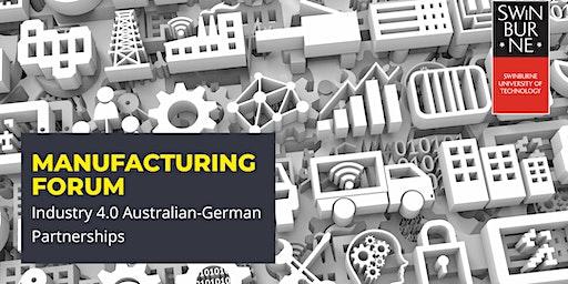 Manufacturing Forum: Industry 4.0 Australian-German Partnerships