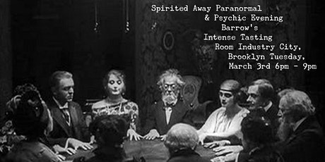 Spirited Away Paranormal & Psychic Evening tickets