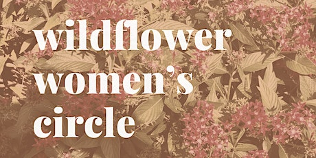 Wildflower Women's Circle tickets