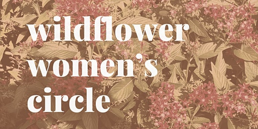 Wildflower Women's Circle