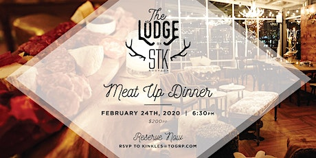 The Lodge by STK presents: Fireside Meat Up Dinner ft. Whistlepig Whiskey tickets