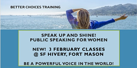 Speak Up and Shine!  Public Speaking for Women tickets
