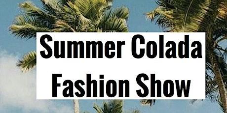 Summer Colada Fashion Show tickets