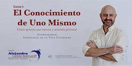 Curso 1: «El Conocimiento de Uno Mismo» - Qro. boletos