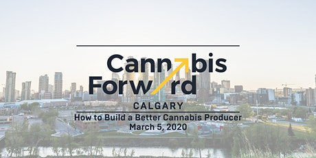 Cannabis Forward (formerly Leaf Forward) | Calgary tickets