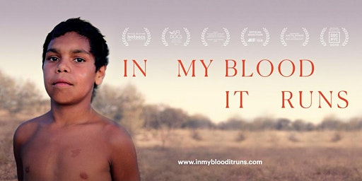 In My Blood It Runs - Hobart Premiere - Wednesday 4th March