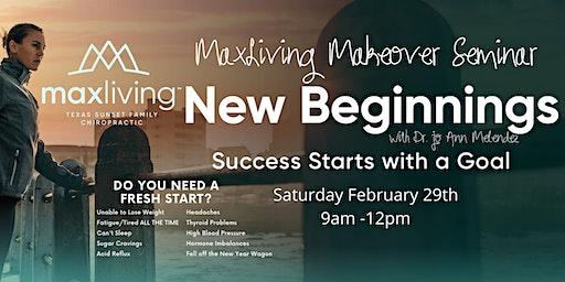 New Beginnings Max Living Makeover Seminar