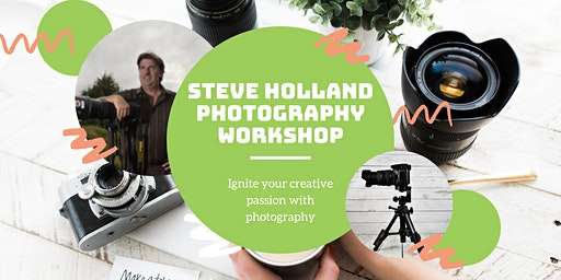 Steve Holland Photography Course