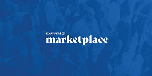 Equippers Marketplace Event - Wellington