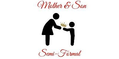 Mother & Son Semi-Formal