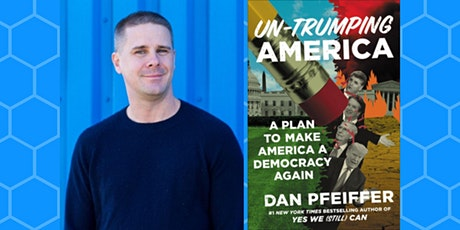 Dan Pfeiffer - Un-Trumping America tickets