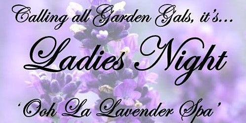 Ladies Night Ooh La Lavender Spa