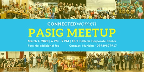 #ConnectedWomen Meetup - Pasig (PH) - March 4 tickets