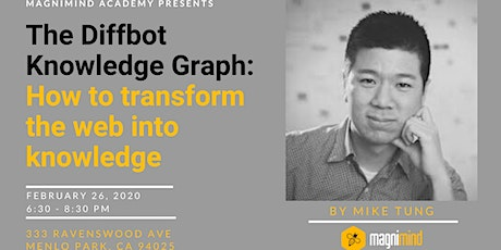 The Diffbot Knowledge Graph: How to transform the web into knowledge tickets
