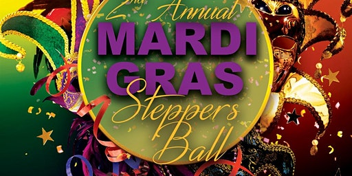 2nd Annual Mardi Gras Steppers Ball