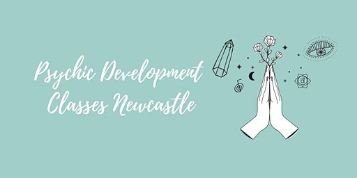 Psychic Development Newcastle