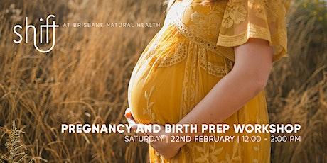 Pregnancy and Birth Prep Workshop - Brisbane tickets