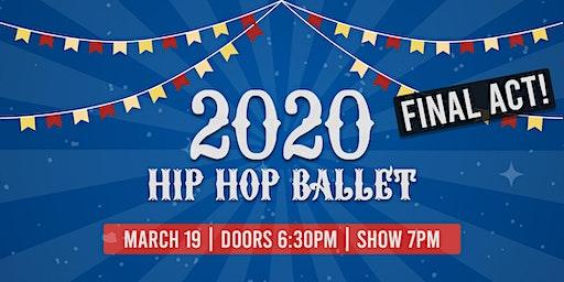 2020 Hip Hop Ballet (FINAL ACT!)