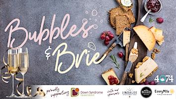Bubbles & Brie