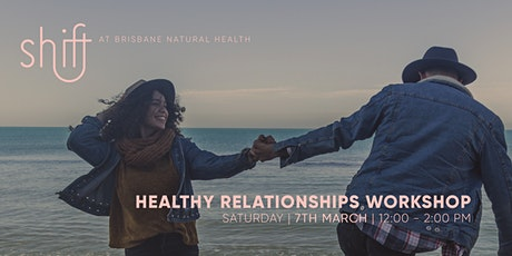 Healthy Relationships Workshop - Brisbane tickets