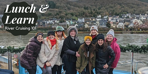 Lunch & Learn: River Cruising