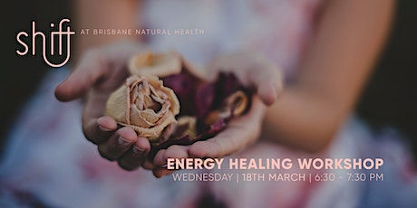 Energy Healing Workshop - Brisbane tickets